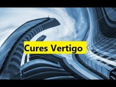 Cures Vertigo - Treatment Vertigo Dizziness