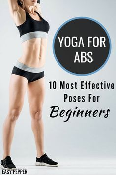 If you are like me who just can't stand running or working out, then check out Yoga For Abs: 10 Best Yoga Poses For Beginners. Yoga can also help you lose weight fast. | Yoga For Weight Loss | Yoga For Beginners | Lose Belly Fat Fast #yogaforweightloss #yogaposes #weightloss #losebellyfat #EasyPepper