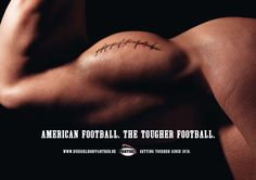 American Football Ad - Celebrating the American culture of sports; muscle is shaped like a football Advertising Methods, Sports Advertising, Creative Advertising, Print Advertising, Advertising Campaign, Print Ads, Ads Creative, Street Marketing, American Football