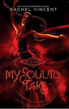 My Soul to Take by Rachel Vincent . BOX SET AND HARDCOVER PLEASE !!!!!!!