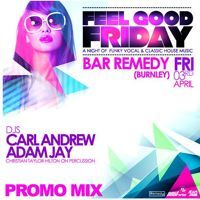 Feel Good Friday Promo by Adam jay on SoundCloud