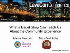 What a Bagel Shop Can Teach Us About the Customer Experience #LavaCon