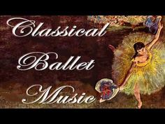 Classical Ballet Music : Tchaikovsky's Nutcracker and Korsakov's Shéhérazade