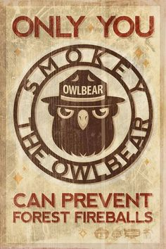 Smokey the Owlbear print from Steamcrow Nerd Jokes, Nerd Humor, Tabletop Rpg, Tabletop Games, Dnd Funny, Dungeons And Dragons Memes, Dragon Memes, Pathfinder Rpg, Fantasy Rpg