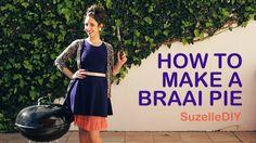 How To Make A Braai Pie | SuzelleDIY