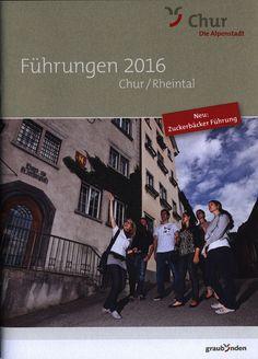 https://flic.kr/p/NCgb8c | Chur Rheintal Führungen 2016, Graubünden, Switzerland