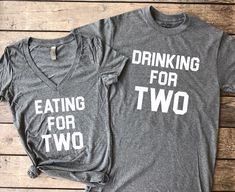 Eating for Two & Drinking for Two | Set of 2, pregnancy reveal, pregnancy, announcement, mommy to be, daddy to be, we're expecting, pregnant shirt, maternity shirt #Announcement #pregnancyannouncements,