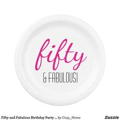 Fifty and Fabulous Birthday Party Paper Plates