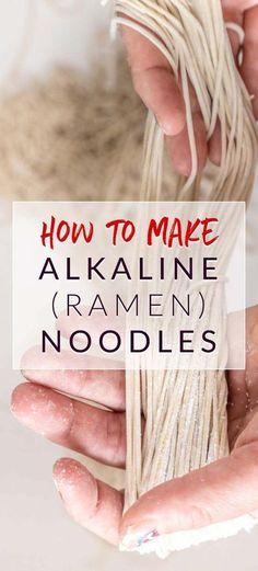 how to make ramen noodles from scratch