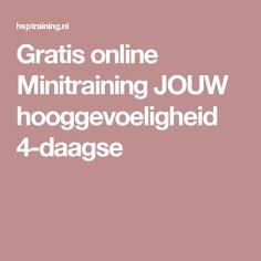 Gratis online Minitraining JOUW hooggevoeligheid 4-daagse