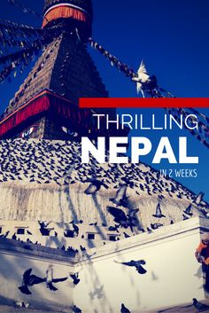 Looking for the perfect 2 week itinerary to Nepal?  Find out where you need to go and what you need to do.