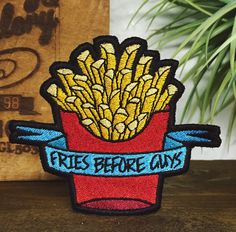 embroidered 'FRIES BEFORE GUYS' junk food patch