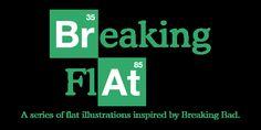http://www.behance.net/gallery/Breaking-Flat/11145337