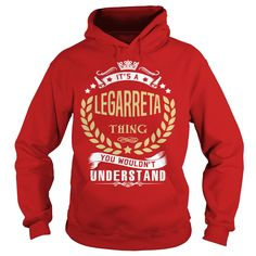 LEGARRETA T shirt  #gift #ideas #Popular #Everything #Videos #Shop #Animals #pets #Architecture #Art #Cars #motorcycles #Celebrities #DIY #crafts #Design #Education #Entertainment #Food #drink #Gardening #Geek #Hair #beauty #Health #fitness #History #Holidays #events #Home decor #Humor #Illustrations #posters #Kids #parenting #Men #Outdoors #Photography #Products #Quotes #Science #nature #Sports #Tattoos #Technology #Travel #Weddings #Women