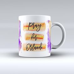 Pray For Orlando v9 - ink-Fuzed Ceramic Coffee Mug from DesignSkinz