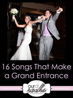 Wedding Songs, Grand Entrance Songs, Wedding Music, Reception Entrance Songs for You and Your Bridal Party, Wedding Reception Music Inspiration by www.ourdjrocks.com. Orlando Wedding DJ, Lighting and Photobooth