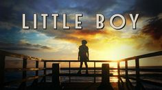 """Check out """"Little Boy"""" on Netflix - LOVED this movie."""