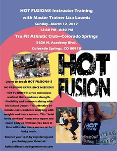 Get certified in a fun new fitness format!  HOT FUSION® instructor training coming to Colorado March 12. No experience needed.