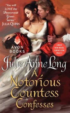 A Notorious Countess Confesses: Pennyroyal Green Series by Julie Anne Long