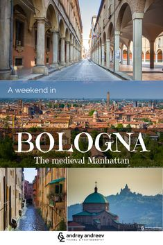 A weekend in Bologna, Italy - the Medieval Manhattan - Andrey Andreev Travel and Photography. A weekend in Bologna, Italy. Sightseeing in Bologna, food in Bologna, where to stay in Bologna, restaurants in Bologna, traveling to Bologna