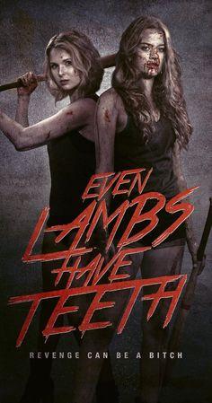 Even Lambs Have Teeth (2015).