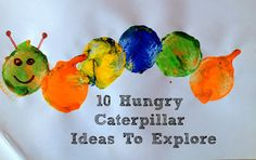 10 Hungry caterpillar ideas to explore