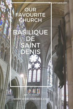 Don't miss Basilique de Saint Denis and its Royal Necropolis. It represents the birth of the Gothic art and it's one of the three most important royal places in France