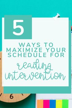 Learn 5 Ways to maximize your classroom schedule and make time for intervention. A great resource for elementary teachers who need help with time and classroom management.