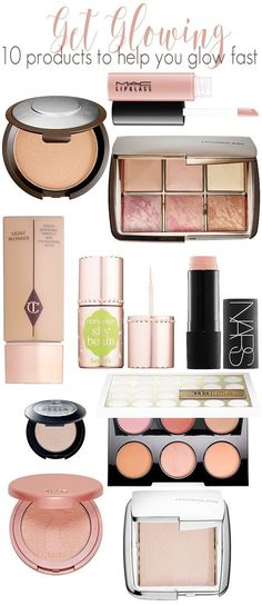 Get Glowing: 10 Makeup and Beauty Products to Help Your Skin Glow in a Flash!