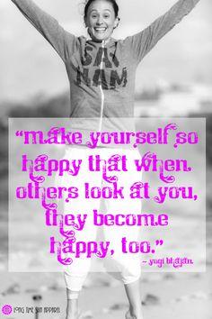 Yogi Bhajan Quote ~ Be Happy!