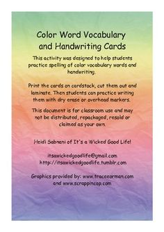 This activity was designed to help students practice spelling of color vocabulary words and handwriting.  Print the cards on cardstock, cut the...