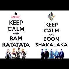 Keep Calm KPop- 2NE1 and BigBang. Fantastic, baby.