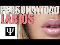Qué personalidad tienes según la forma de tus labios - YouTube