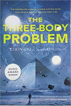 The Three-Body Problem (Remembrance of Earth's Past) : Cixin Liu, Ken Liu