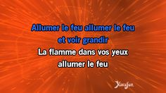 Karaoké Allumer le feu (Stade de France 2009) - Johnny Hallyday *