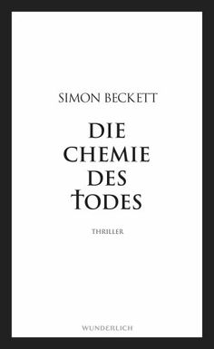 """""""Die Chemie des Todes"""" by Simon Beckett (in German, 432 pages, hardcover)"""