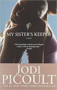 A young daughter sues her parents for the rights to her own body — and the right not to donate its parts to her cancer-stricken older sister — in My Sister's Keeper by Jodi Picoult.