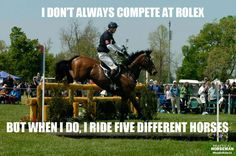 William Fox-Pitt: The most interesting eventer in the world! I don't always compete at Rolex, but when I do, I ride five different horses. | #RoadtoRolex13 | Practical Horseman | Brought to you by Soft-Ride Equine Comfort Boots (www.softrideboots.com)