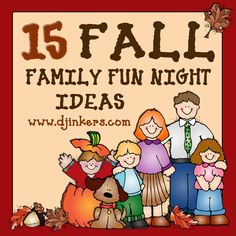 15 Fall Family Fun Night Ideas!  Created by DJ Inkers for smiles to YOU!  Read more about it on our blog :) http://www.djinkers.com/blog/15-fall-family-fun-nights/  Hooray for: family clip art, family fun, fall activities, fall fun