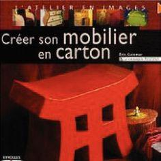 Créer son mobilier en carton vol.3