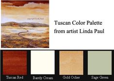 How to get perfect tuscan colors for a tuscan decor color scheme. Tuscan color palette and ideas for Tuscany home decor by artist Linda Paul Tuscan Paint Colors, Interior Paint Colors, Tuscan Kitchen Colors, Interior Painting, Style Toscan, Rustic Italian Decor, Rustic Decor, Kitchen Colour Schemes, Color Schemes