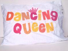 Dancing Queen Pillow Case Applique, Choose your own colors by kakabaka.  Dance Bedroom, Dance Recital Gift, Birthday Gift, ABBA, Dancing Queen, 40th Birthday Gift, 50th Birthday Gift, 21st Birthday Gift