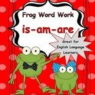 Welcome to Frog Word Work: Is, Am, Are.