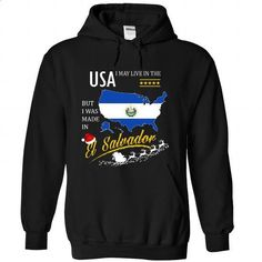 I May Live in the United States But I Was Made in El Salvador - Christmas Tees - #mens dress shirts #jean skirt. MORE INFO => https://www.sunfrog.com/States/I-May-Live-in-the-United-States-But-I-Was-Made-in-El-Salvador--Christmas-Tees-dcoaoctgwo-Black-Hoodie.html?60505