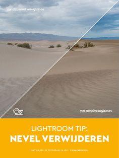 Lightroom Tip: Gebruik de functie nevel verwijderen om structuren beter zichtbaar te maken.