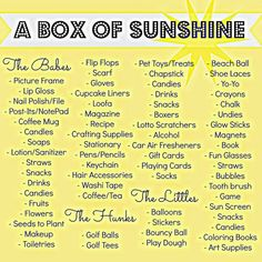 Item/Idea list for things to include in a box of sunshine! Send someone a box fu. Item/Idea list for things to include in a box of sunshine! Send someone a box full of fun things, g Craft Gifts, Diy Gifts, Diy Cadeau, Box Of Sunshine, Creative Gifts, Homemade Gifts, Gifts For Friends, Friend Gifts, Cheer Up Gifts