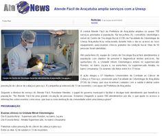 Atende fácil de Araçatuba amplia serviços com a Unesp. Fonte: Ata News