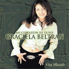 graciela+beltran | Graciela Beltrán - Mi Corazon Es Tuyo