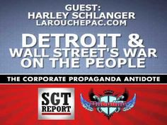 DETROIT & WALL STREET'S WAR ON THE PEOPLE