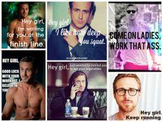 Ryan Gosling Hey Girl Meme- Health, fitness, workout, sqauts, running